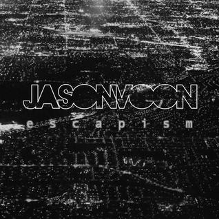 Jason Voon: Escapism