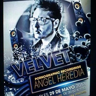 Angel Heredia @ Velvet Club 29-5-13