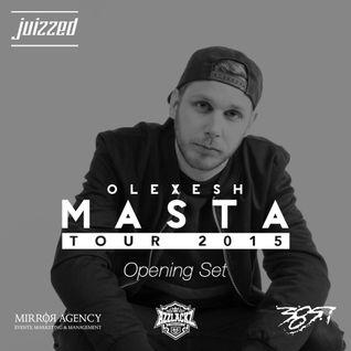 Masta-Tour | Opening Set