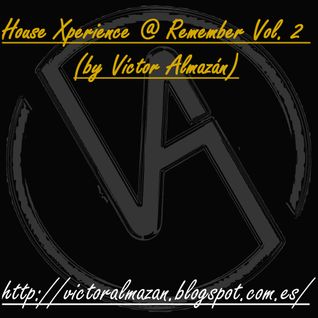 House Xperience @ Remember  (Vol.II)