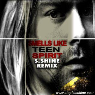 Nirvana - Smells Like Teen Spirit (S.Shine Remix)