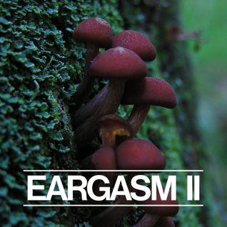 Eargasm II
