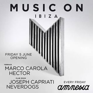 Neverdogs at Music On Opening Party - Amnesia Ibiza - 5 June 2015