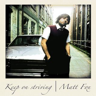 Matt Fox - Keep On Striving