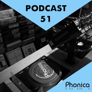Phonica Podcast 51