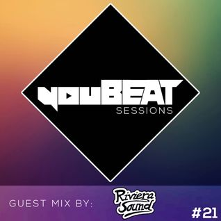 youBEAT Sessions EP#21 - Guest Mix by: RivieraSound