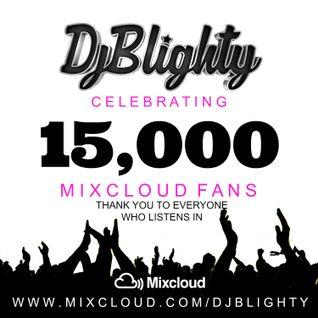 @DJBlighty - #15kCelebrationMix (Classic R&B, Hip Hop & Dancehall alongside some current bangers)