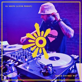 Outlook Mix Series #12 : DJ Snips [Livin' Proof] - Busta Rhymes LP Mix