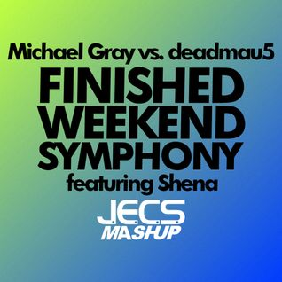 Finished Weekend Symphony [JECS Mashup Trax]