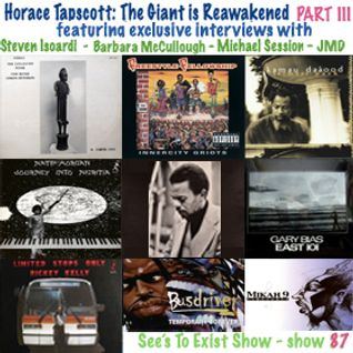 See's To Exist show - Horace Tapscott: The Giant is Reawakened (part 3) - show 87 - June.2015