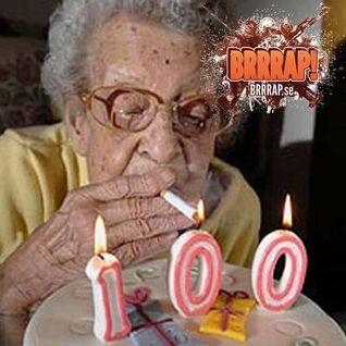 BRRRAP! EP 100(!!!) @ Radio AF