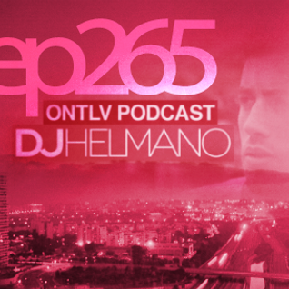 ONTLV PODCAST - Trance From Tel-Aviv - Episode 265 - Mixed By DJ Helmano