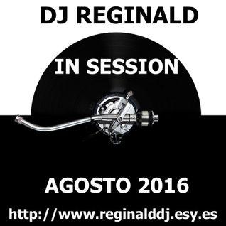 Dj Reginald - Session Agosto 2016