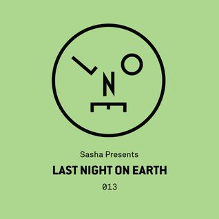 Sasha - Last Night On Earth - 013 (May 2016)