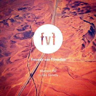 Freunde von Freunden Mixtape #52 by Sky Gellatly