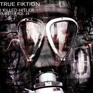 I Killed Hitler (Dubstep Mix)