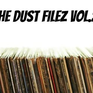 The Dust Filez Vol.2