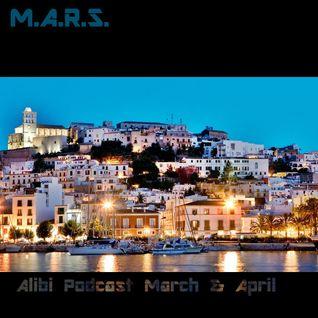 M.A.R.S. - Alibi Podcast March & April 2014
