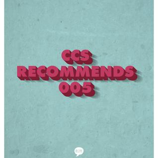 CCS Recommends 005