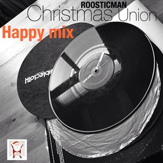 Christmas Union & Happy Mix - Roosticman