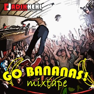Go Bananas! Mixtape