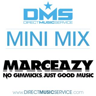 DMS MINI MIX WEEK #215 DJ MARC EAZY