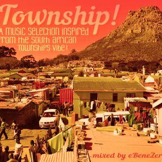 Township ! (mixed by eBeneZer) 2014