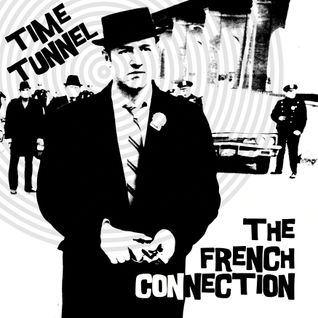 TIME TUNNEL - The French Connection