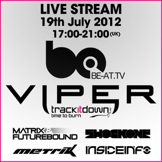 Matrix & Futurebound - Viper Recordings b@TV Takeover (July 2012)