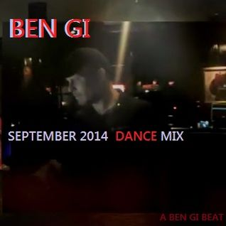 Ben Gi - September 2014 Podcast Dance Mix