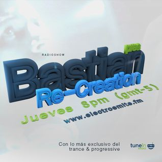 Bastian presenta ReCreation 052 by Electroemite.fm
