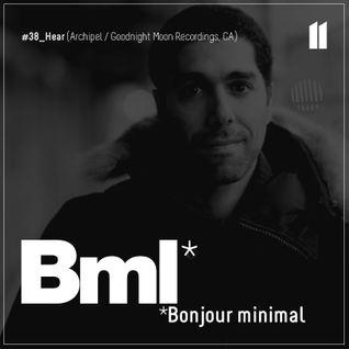 38e BML CAST   Hear