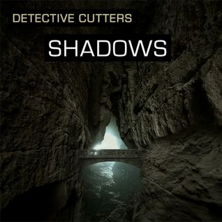 Detective Cutters - Shadows