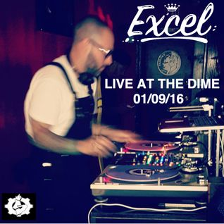 EXCEL - Live At The Dime (01-09-16)