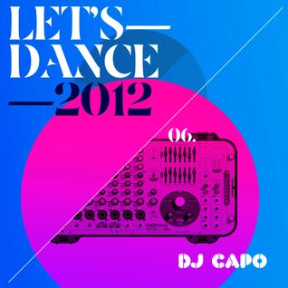 Dj Capo - Let's Dance 2012