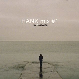 HANK mix # 1 от Scallywag