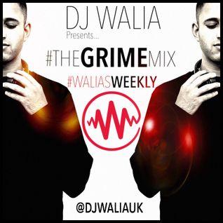 #theGRIMEmix - #WaliasWeekly Ep. 44 @djwaliauk