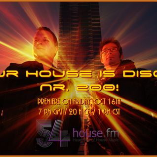 SPECIAL: Our House is Disco #200 from 2015-10-16