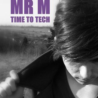Mr M @ Time To Tech Mix Mai