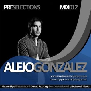 Alejo González @ PRE Selections #012