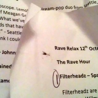 The Rave Relax Show - Friday 12th October