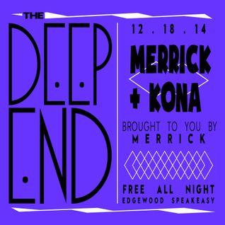 Merrick b2b Kona @ Edgewood Speakeasy