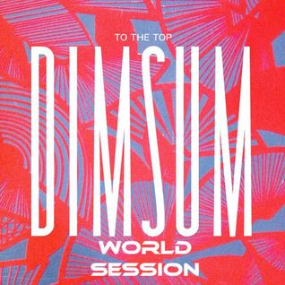 World Session 455 with DIM SUM (Club FG Broadcast)