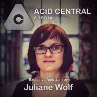 Exclusive Acid Jam for Acid Central by Juliane Wolf