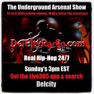 The Underground Arsenal Show 4-19-15