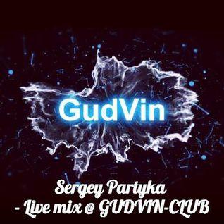 Live mix @ GUDVIN-CLUB