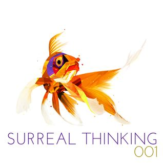 Surreal Thinking 001