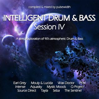 Intelligent Drum & Bass Session IV: Atmospheric
