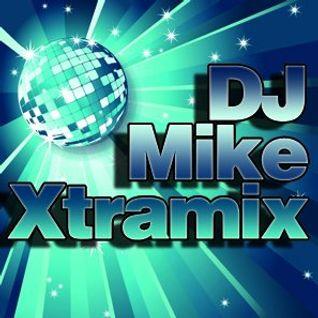 XTRAMIX  BY  DJ MIKE