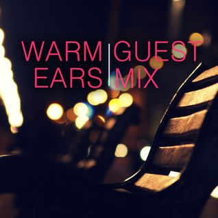 GRID - Warm Ears Show Guest Mix